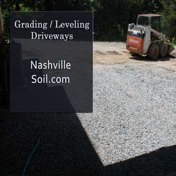 Nashville Skidsteer Work and Bobcat WorkThis image is of a skidsteer grading leveling a driveway.